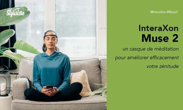 Muse 2 avis test prix bandeau de méditation connecté d'InteraXon