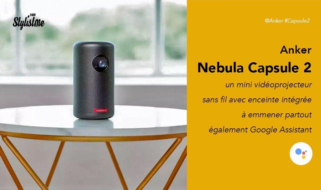 Nebula Capsule 2 Anker prix avis test du pico projecteur connecté 720p