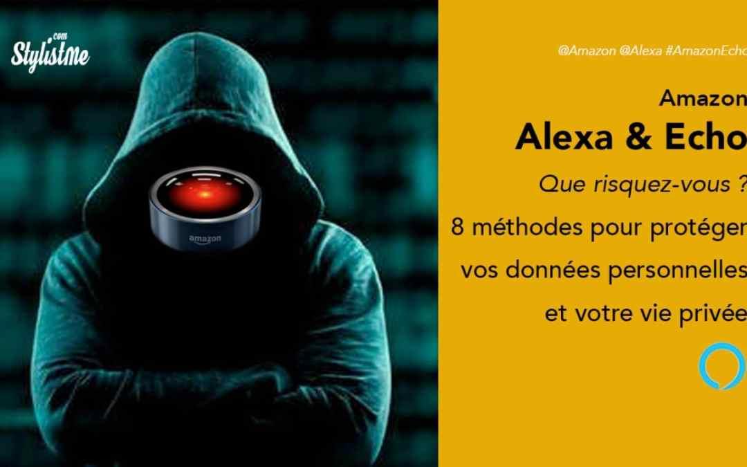 Alexa comment protéger votre vie privée et vos données personnelles