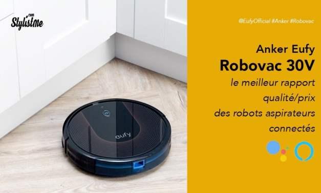 Eufy Robovac 30C prix avis test du robot aspirateur connecté d'Anker