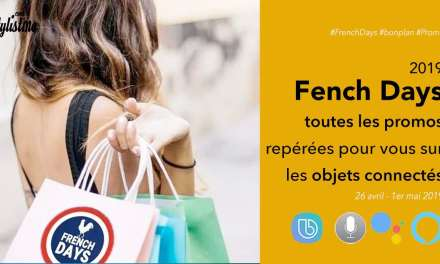 French Days 2019 objets connectés hight tech promos réduc