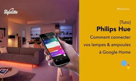 Comment connecter Philips Hue à Google Home ampoules lampes ou détecteur [tuto]