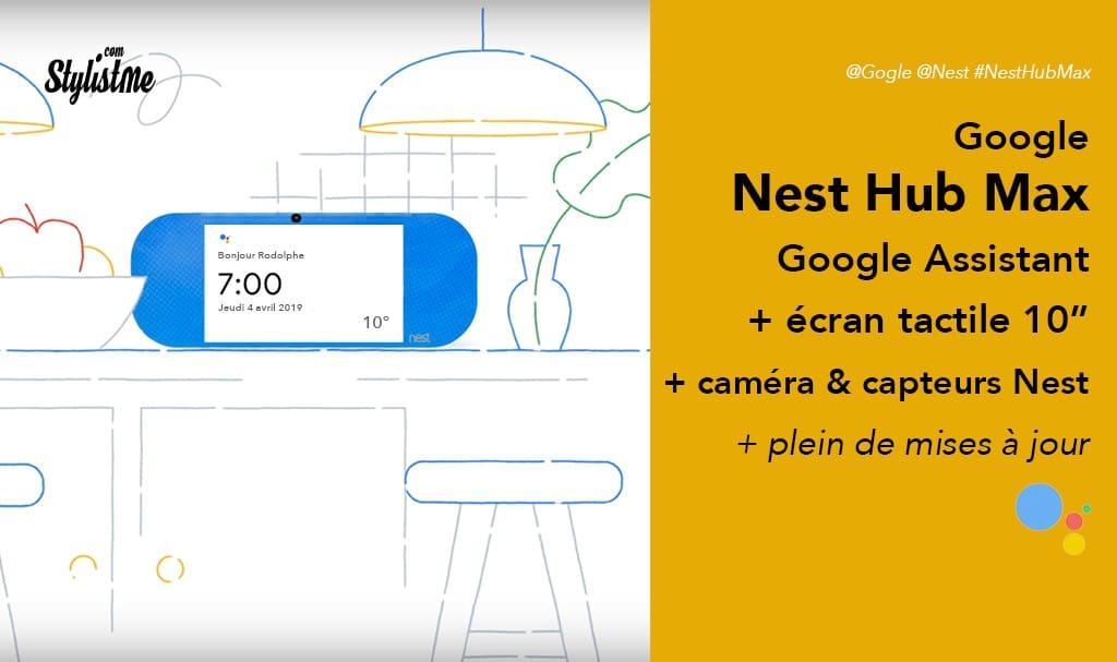 Nest Hub Max prix avis test Google Home Hub avec caméra et écran 10 pouces