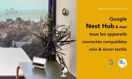 Appareils compatibles Nest Hub et Nest Hub Max pilotés à la voix et écran
