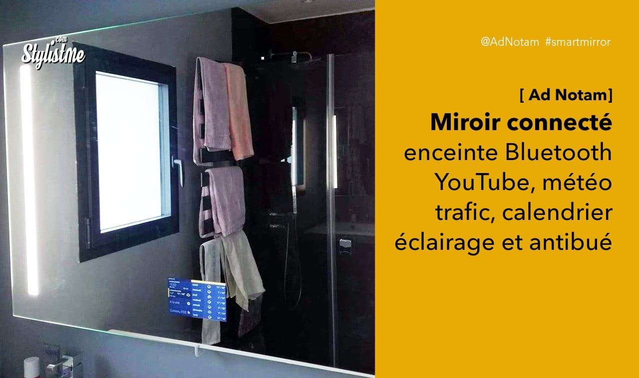 Miroir Connecté Ad Notam Prix Avis Test Du Miroir Au