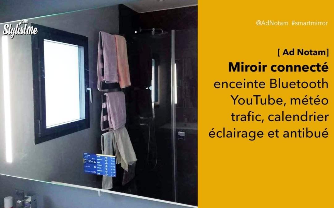 Miroir connecté Ad Notam: prix avis test du miroir au meilleur qualité-prix