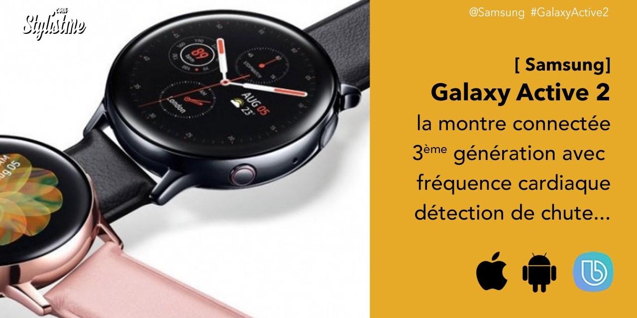 Galaxy Active 2 prix avis Samsung améliore sa montre connectée
