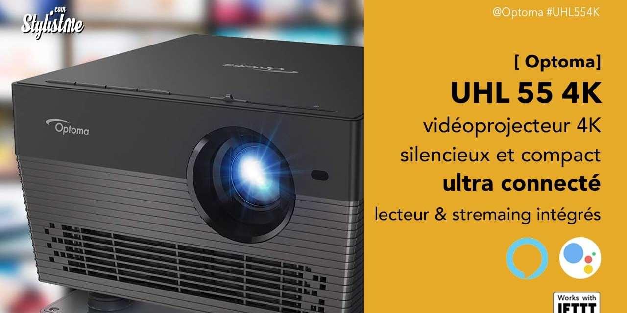 Optoma UHL55 4K prix avis test vidéoprojecteur performant ultra connecté