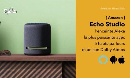Echo Studio la plus puissante des enceintes Amazon avec Alexa