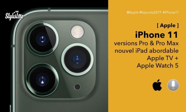 iPhone 11, versions Pro et Pro Max et nouveautés de l'Apple Keynote 2019