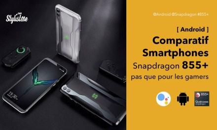 Snapdragon 855 Plus : comparatif des Smartphones Android ultimes