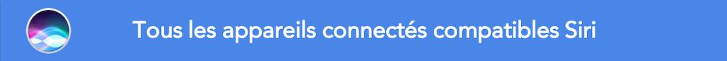 Appareils connectés compatibles Siri Apple HomePod