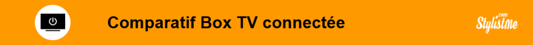 comparatif box tv connectée Android TvOS Nvidia Apple roku Amazon Fire Xiaomi