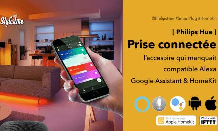 Prise connectée Philips Hue test avis prix Alexa, HomeKit Google Assistant