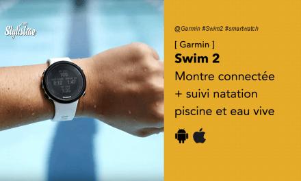 Garmin Swim 2 prix avis test montre connectée natation