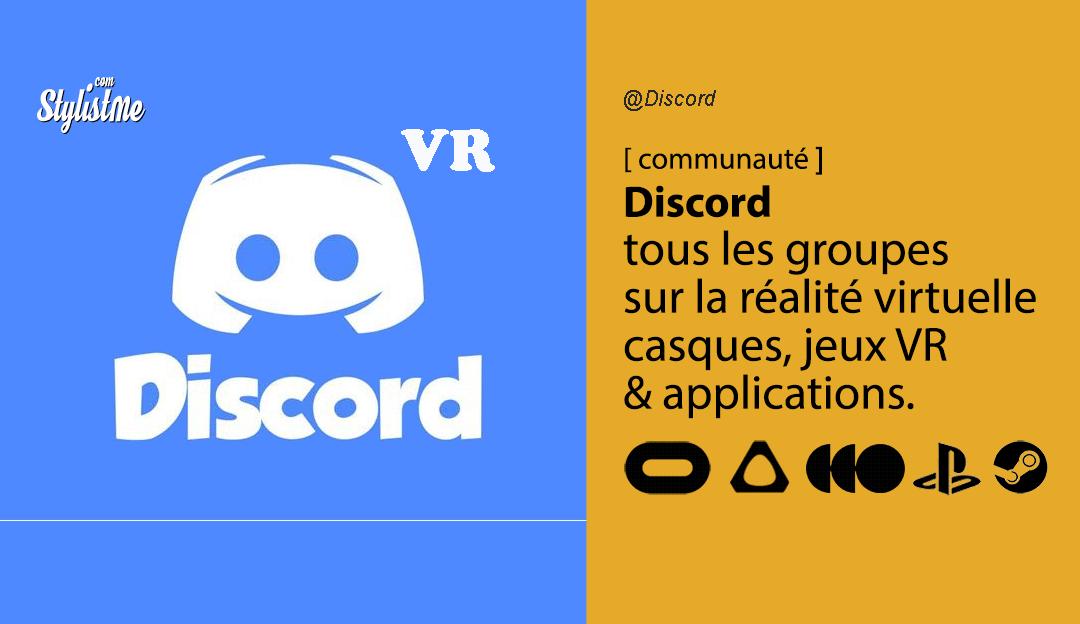 Discord VR réalité virtuelle Oculus HTC Vive Valve Index