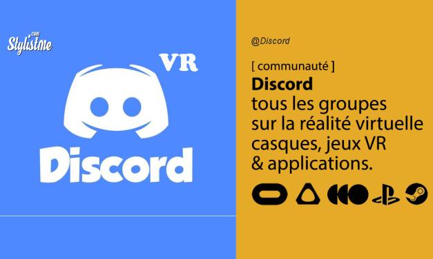 Discord des jeux en réalité virtuelle Oculus, HTC Vive, Valve