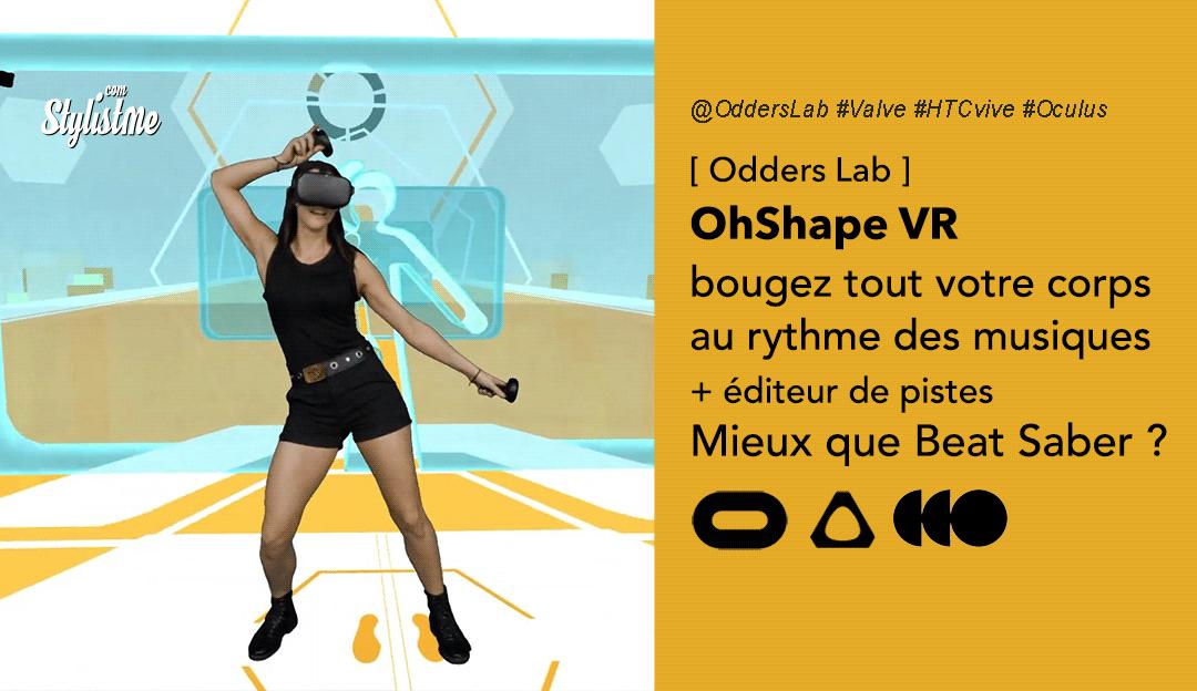 OhShape Oculus test avis prix date jeu VR Valve HTC