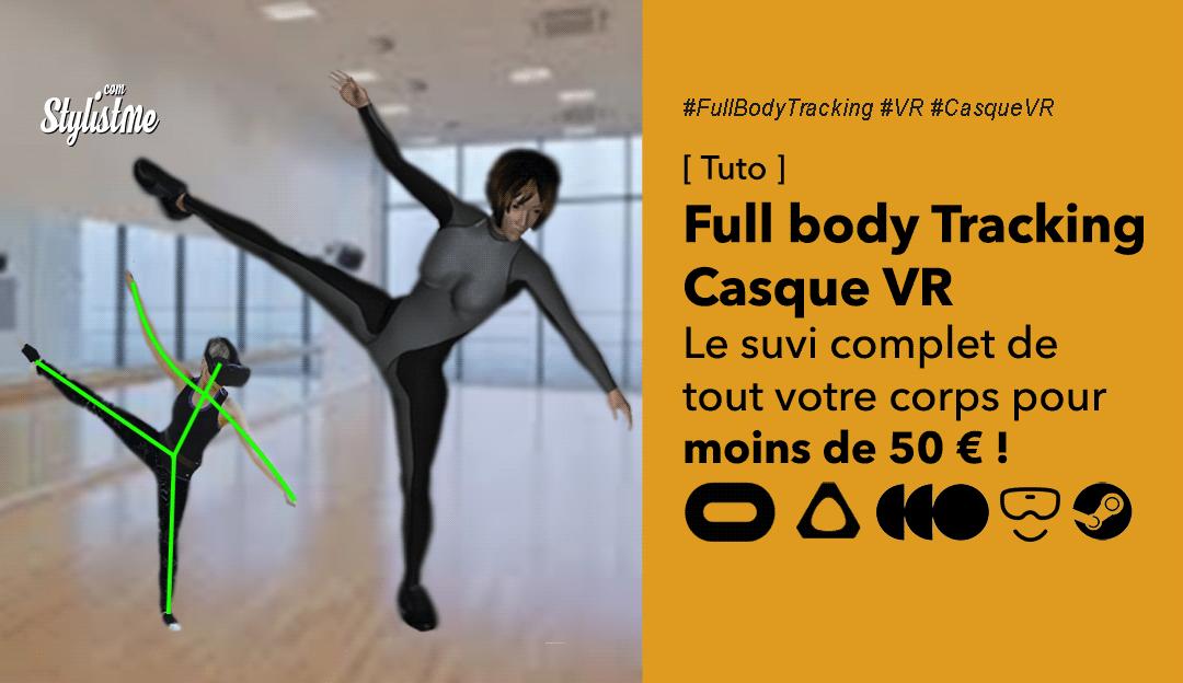 Suivi corps entier pour casque de réalité virtuelle pas cher full body tracking VR