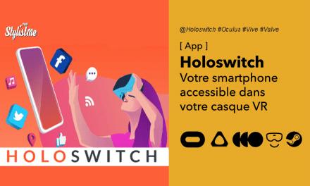 Holoswitch accéder à votre smartphone depuis votre casque de réalité virtuelle