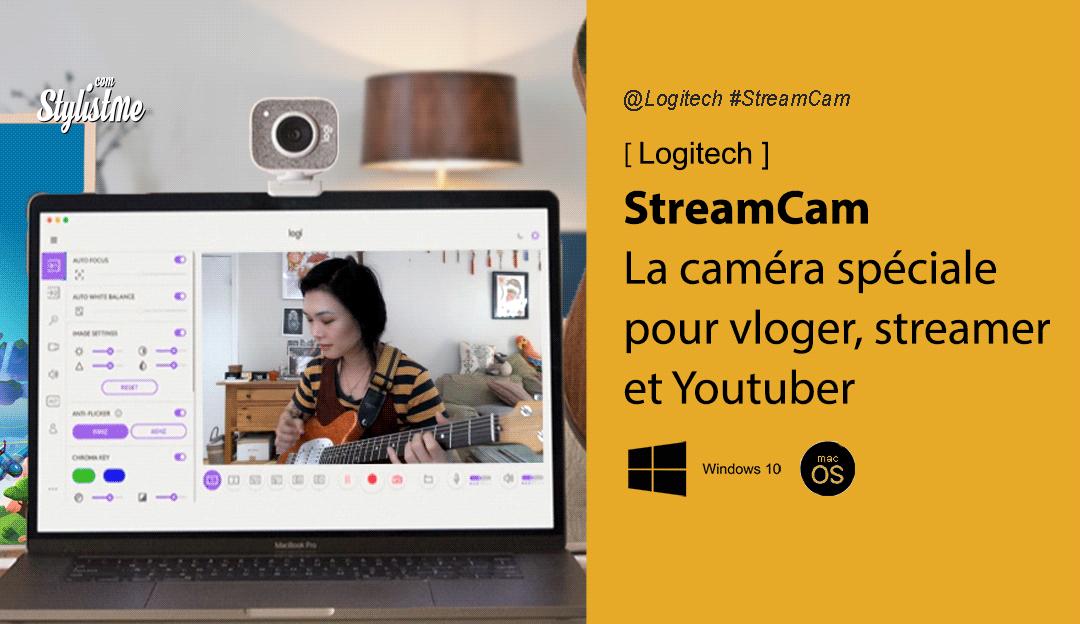 Logitech StreamCam test avis prix caméra youtuber