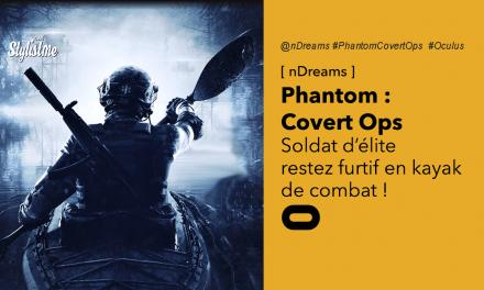 Phantom Covert Ops VR : infiltrez-vous en kayak sur Oculus Quest