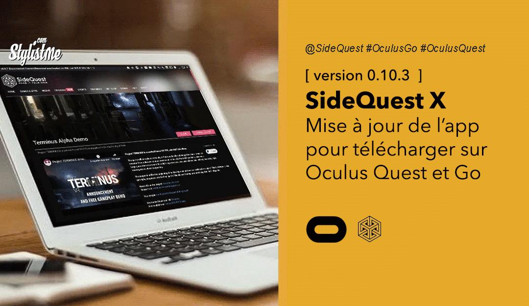 SideQuest X mise à jour de la plateforme de téléchargement Oculus Quest