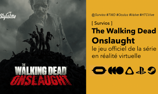 The Walking Dead Onslaught le jeu officiel en réalité virtuelle de la série