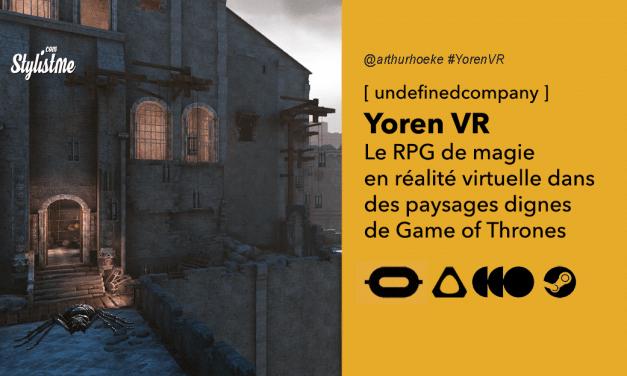 Yoren VR avis prix date test : le meilleur RPG de magie réaliste style GOT