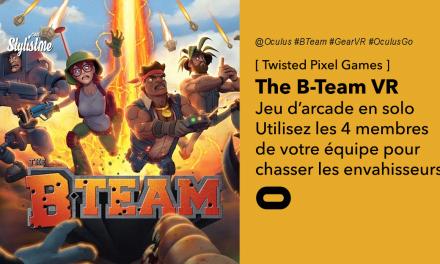 B Team VR avis prix date jeu d'arcade pour Oculus Quest et Oculus Go