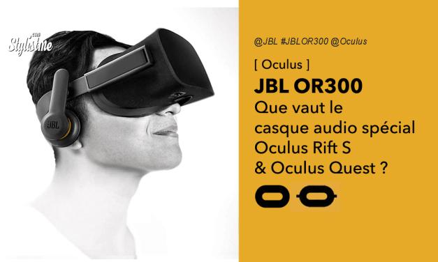 JBL OR300 améliorer l'audio casques Oculus Quest ou Rift S