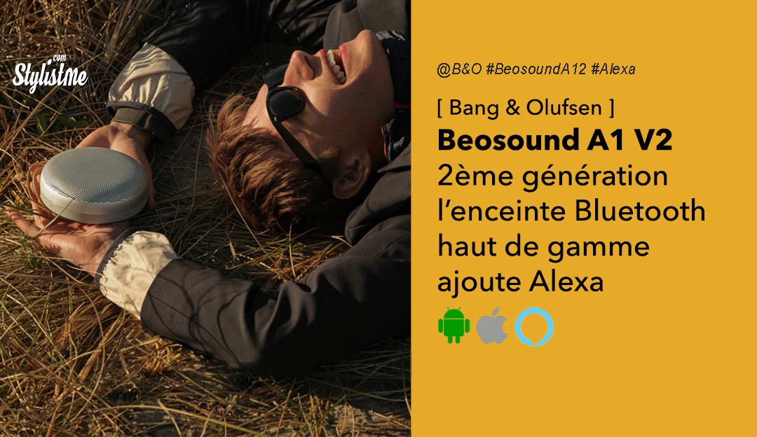 Beosound A1 2 ème version Bang Olufsen avis prix date test
