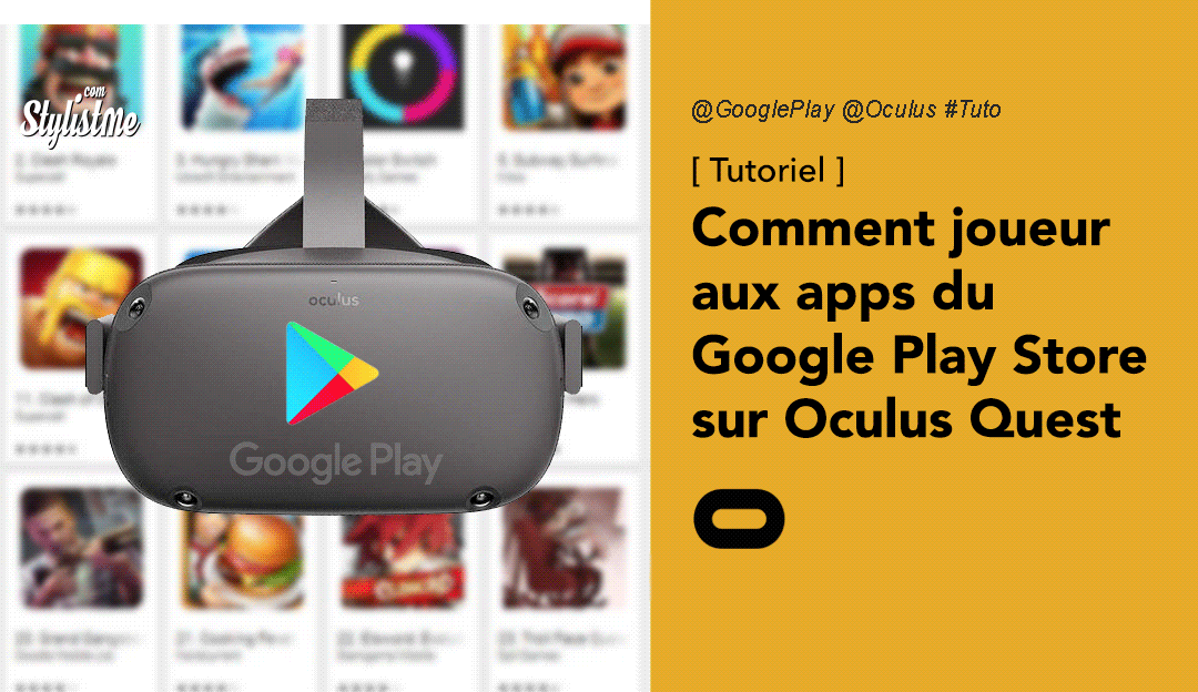 Comment installer des jeux Google Play Store sur Oculus Quest (Tuto)