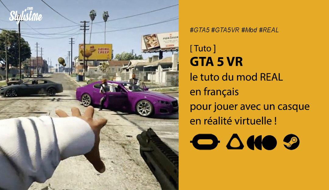 GTA 5 VR tuto français jouer en réalité virtuelle