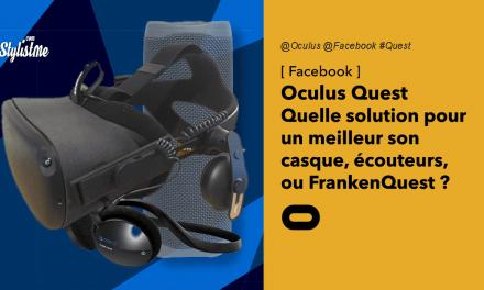 Oculus Quest audio : Quelles solutions pour un meilleur son ?