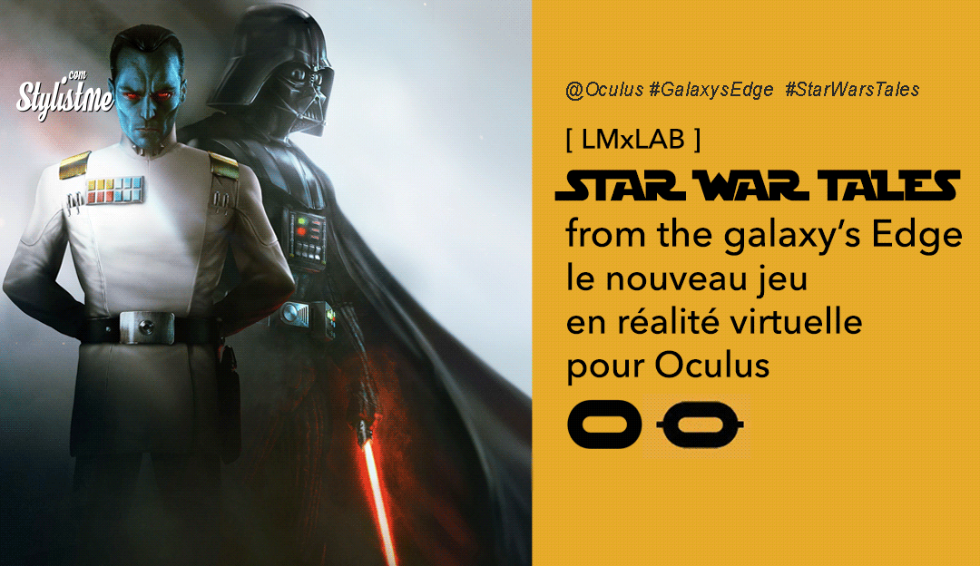 Star Wars Tales from-the galaxy's edge oculus date prix jeu réalité virtuelle
