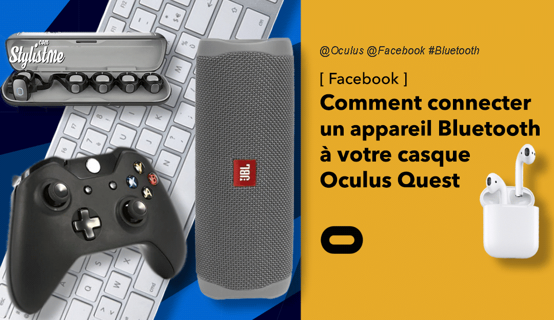 comment connecter un appareil Bluetooth avec Oculus Quest