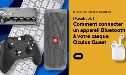 Comment connecter un appareil Bluetooth à votre Oculus Quest (tuto)