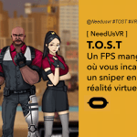 Time Of Special Team (T.O.S.T) FPS sniper en réalité virtuelle