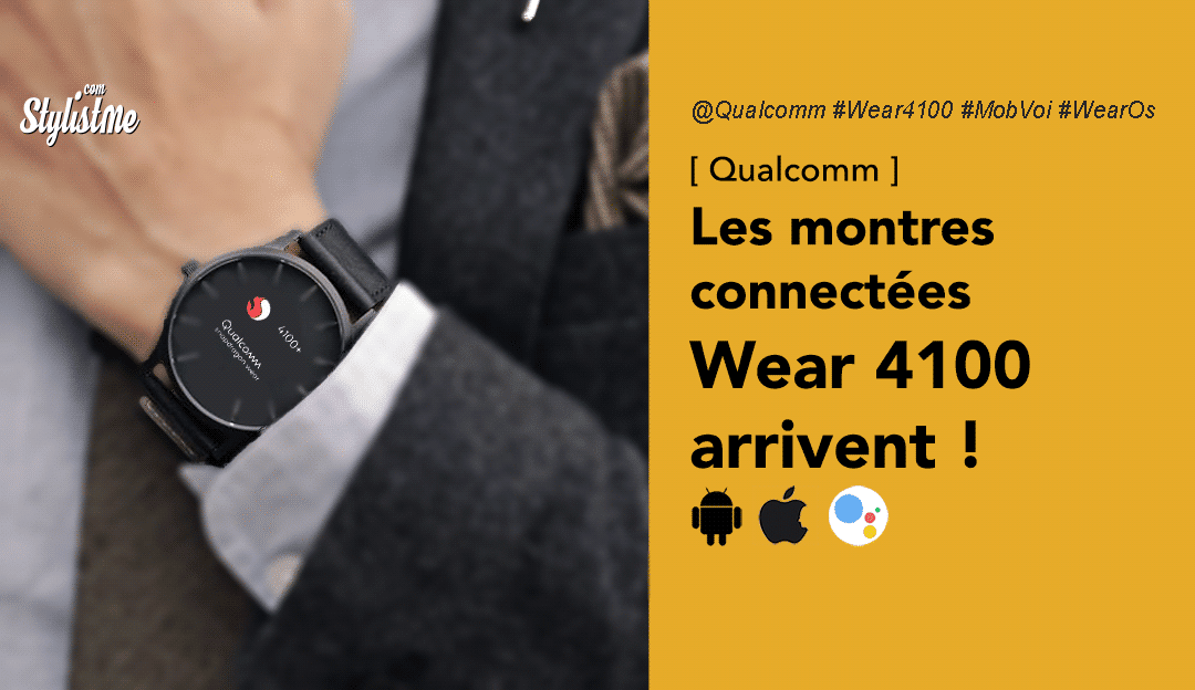montres Wear 4100 Qualcomm