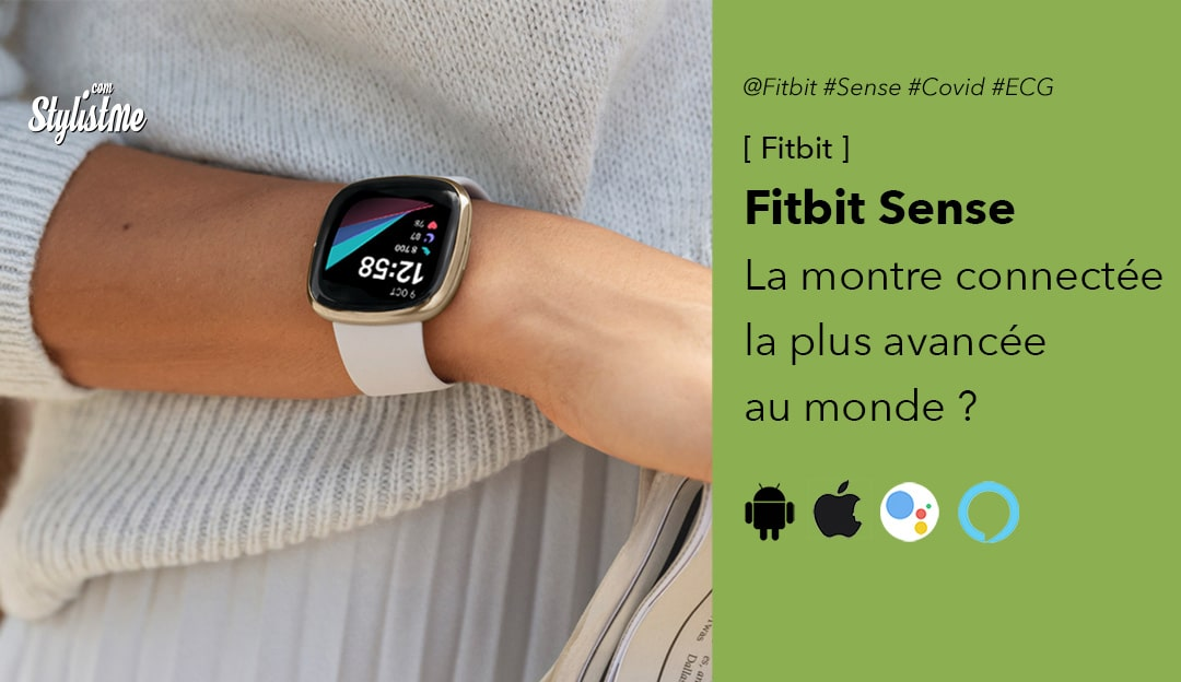 Fitbit Sense avis prix test date