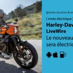 Harley-Davidson LiveWire : le style biker américain superbement cher!