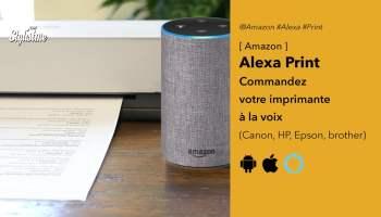 Alexa print commandez imprimante à la voix