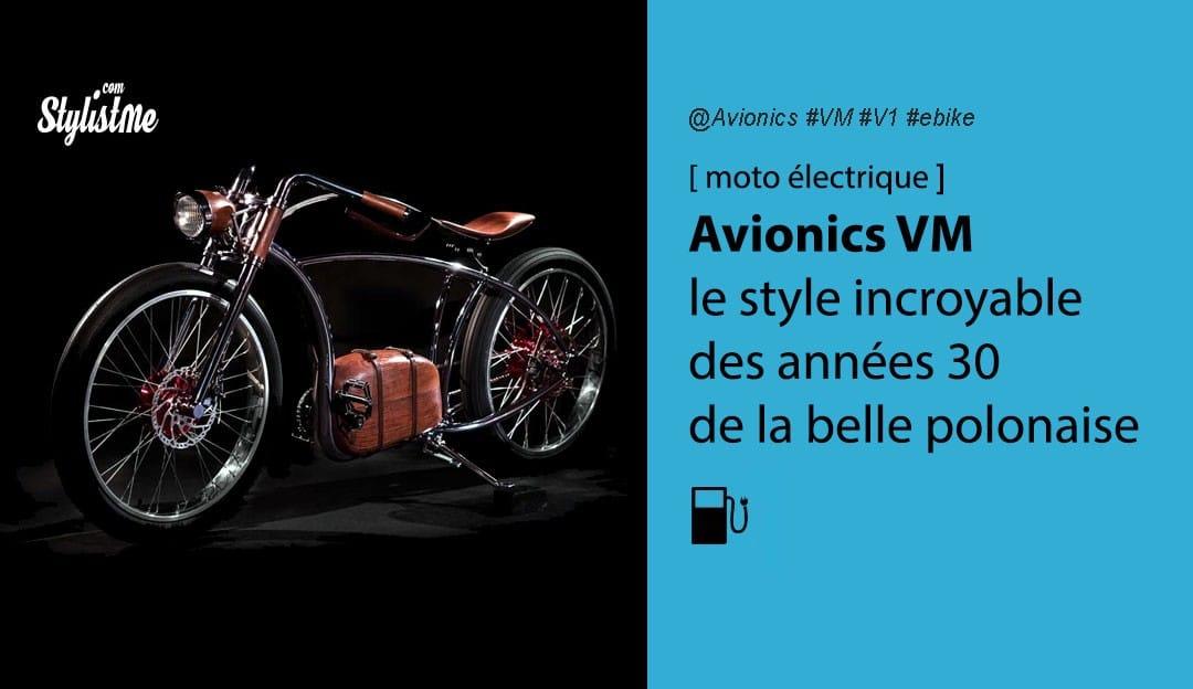 Avionics VM avis prix test moto électrique