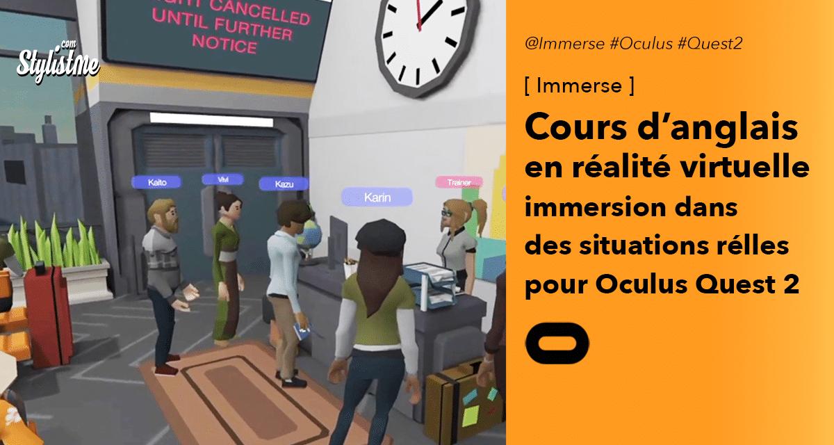 Immerse : cours d'anglais immersif sur Oculus Quest 2