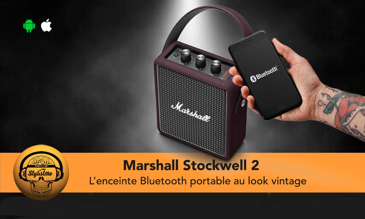 Marshall Stockwell 2 test avis