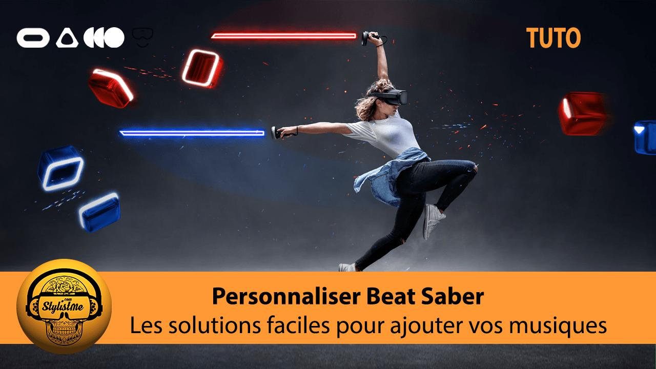 Comment ajouter des chansons dans Beat Saber