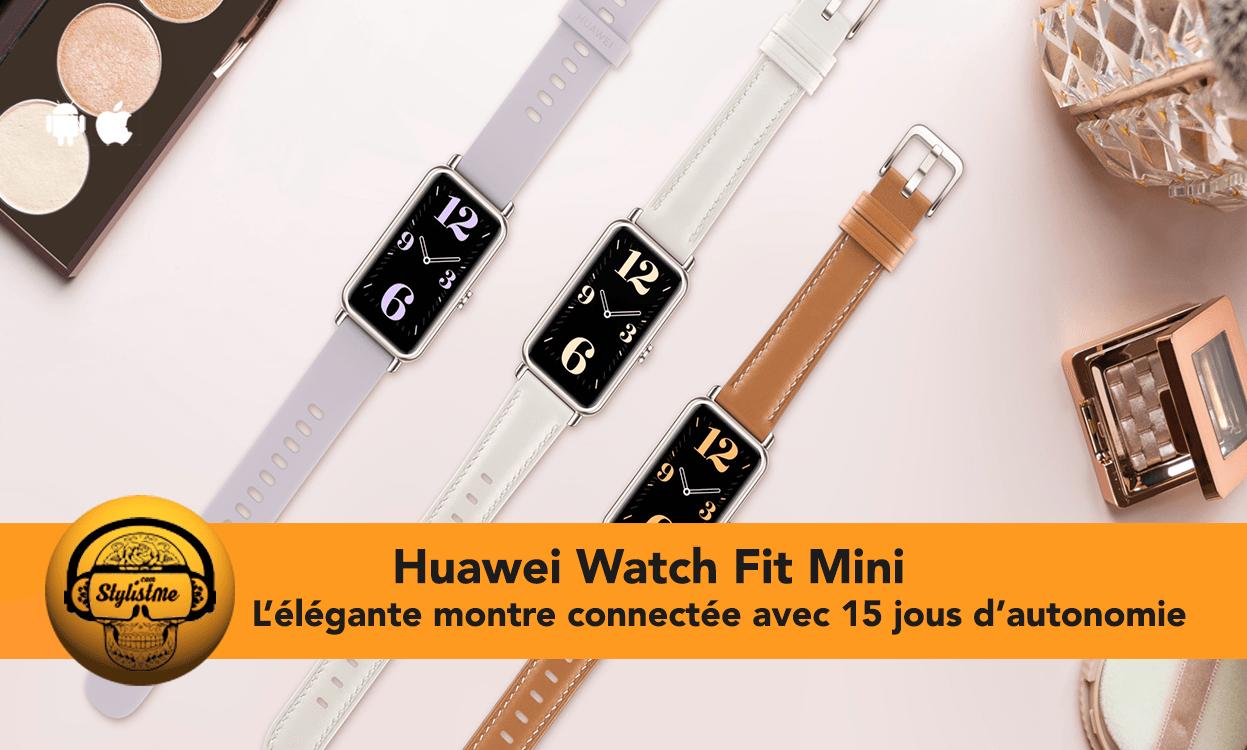 Huawei Watch Fit Mini test avis
