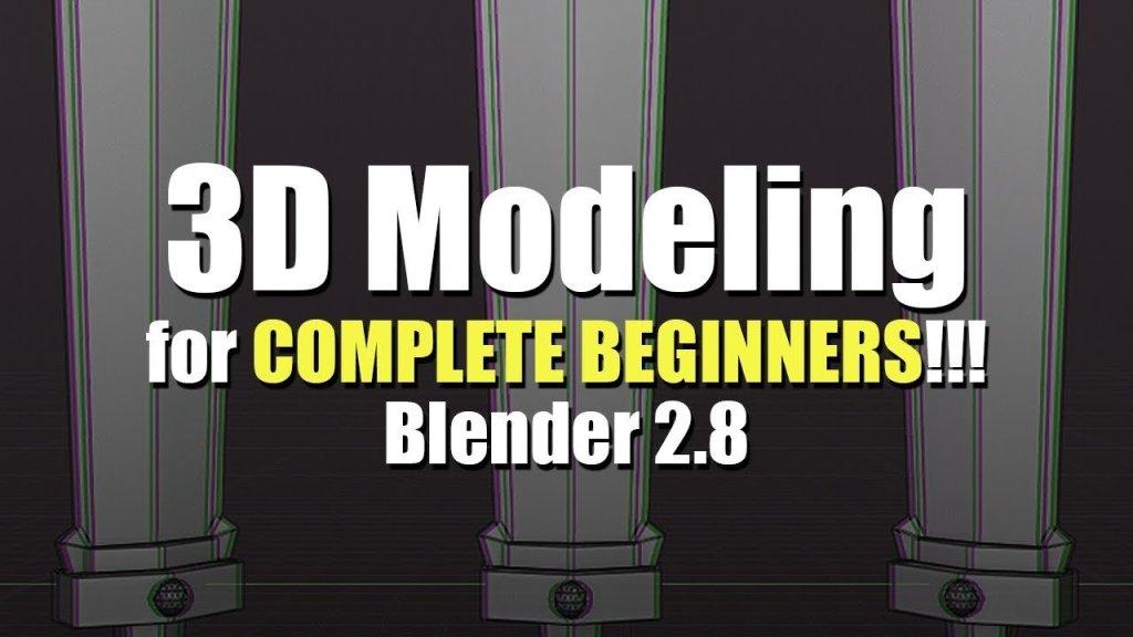 Modeling in Blender for Complete Beginners [Blender 2.8]