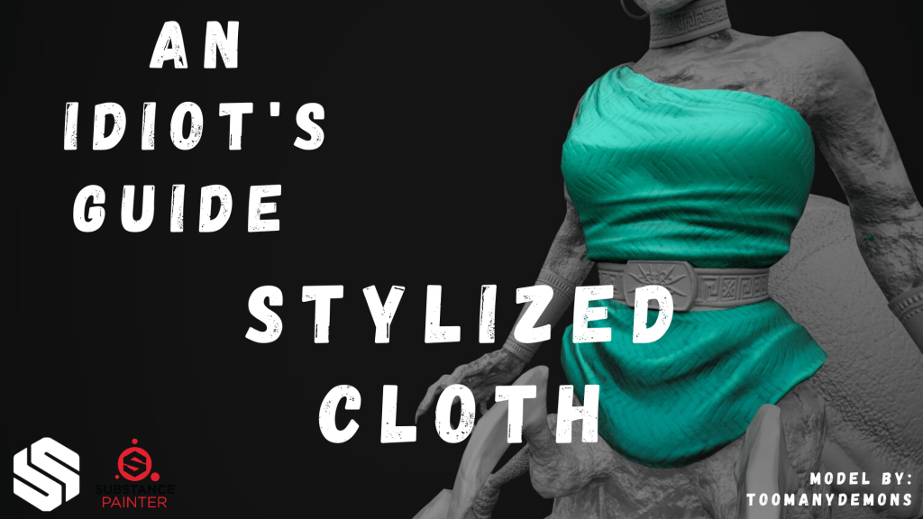 An Idiot's Guide to Creating Stylized Cloth for your Game Characters